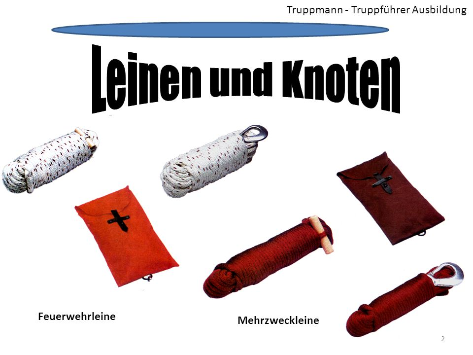 Leinen und Knoten Truppmann - Truppführer Ausbildung Feuerwehrleine