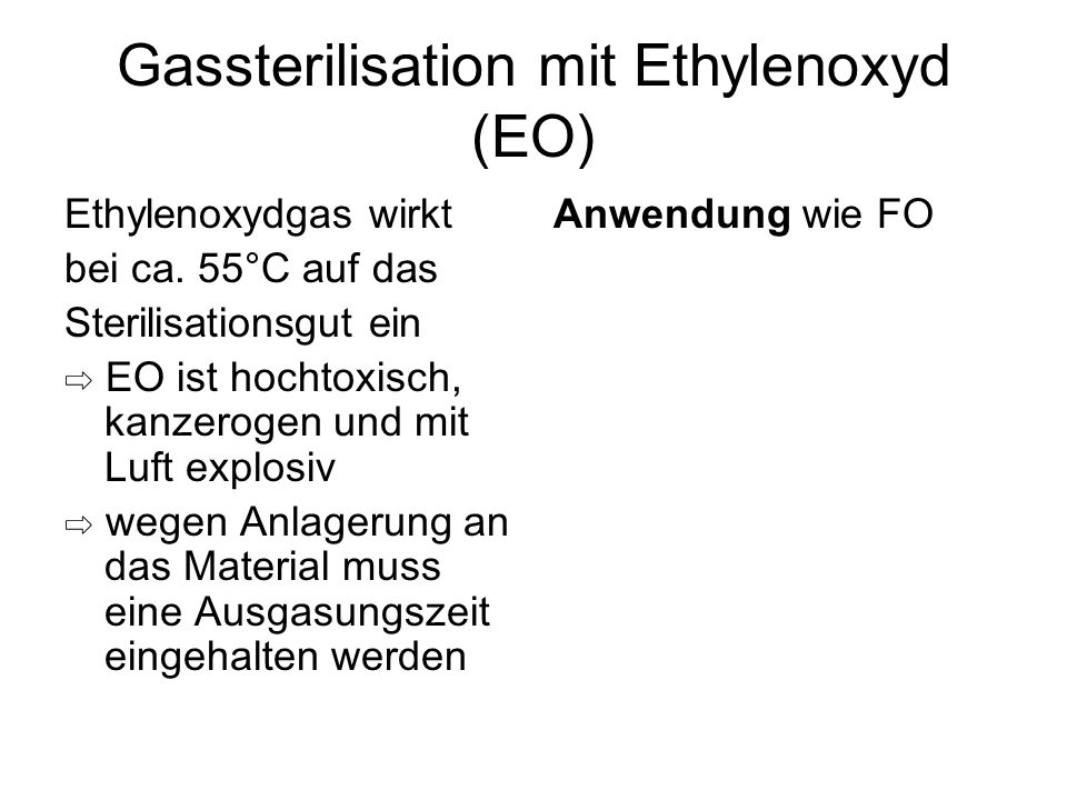 Gassterilisation mit Ethylenoxyd (EO)