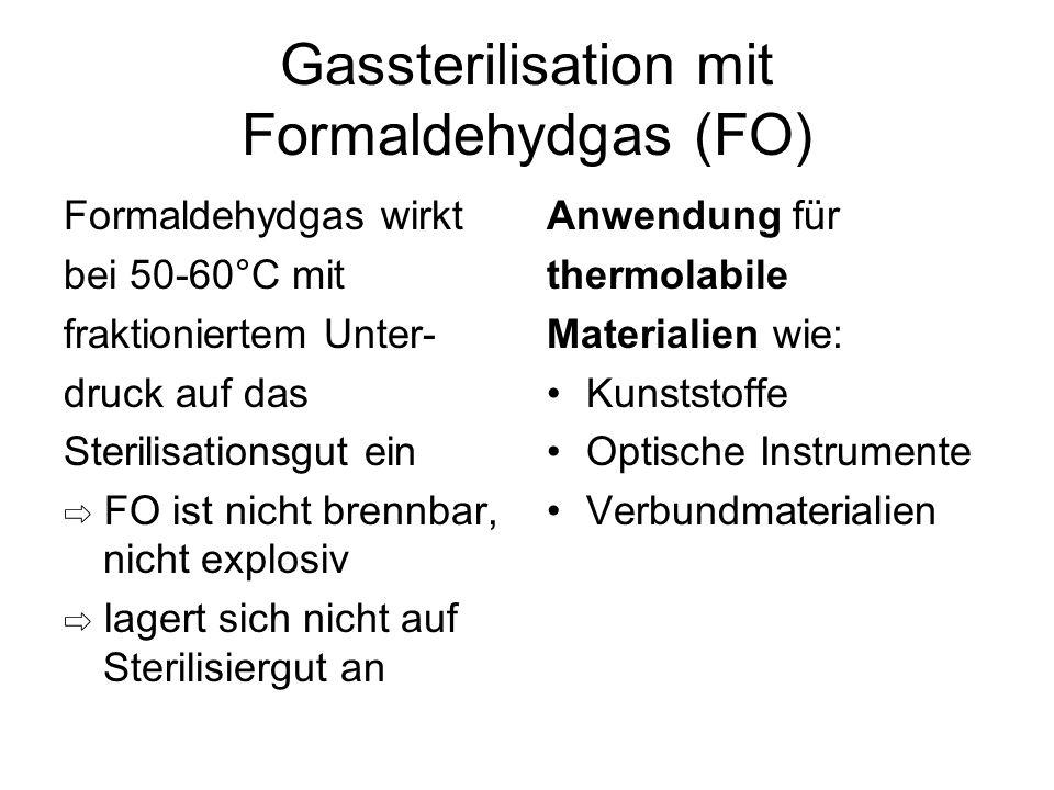 Gassterilisation mit Formaldehydgas (FO)