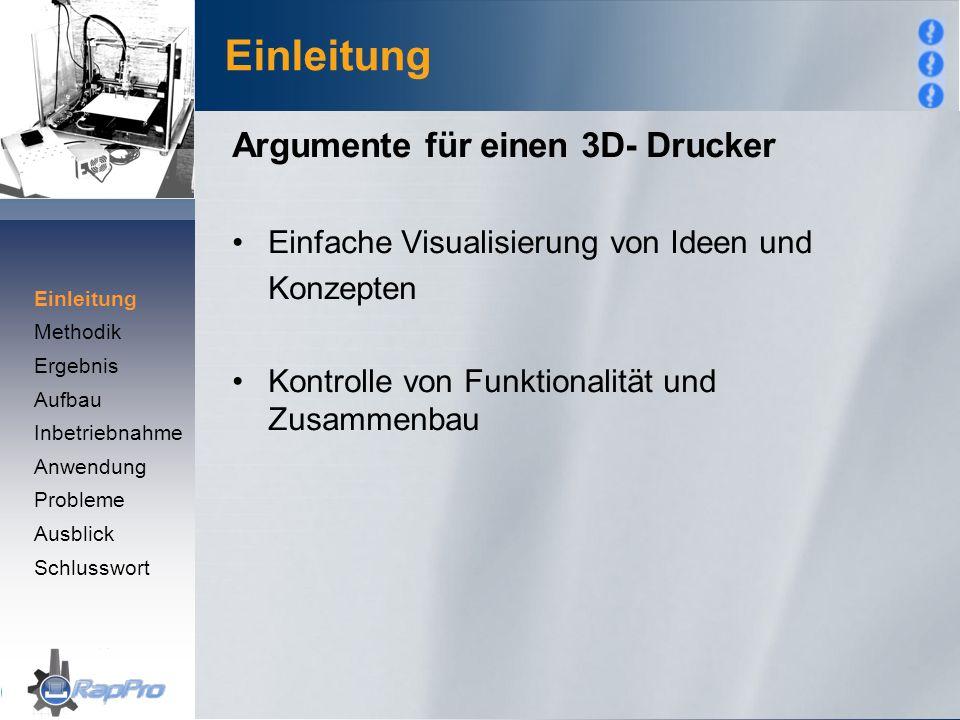 Einleitung Argumente für einen 3D- Drucker