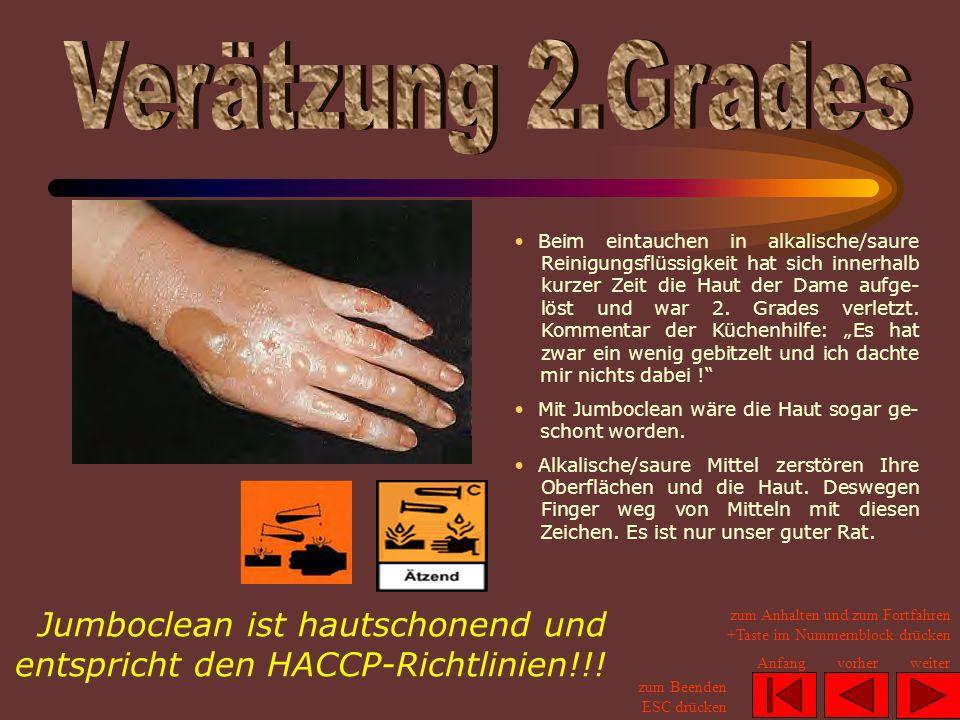 Jumboclean ist hautschonend und entspricht den HACCP-Richtlinien!!!