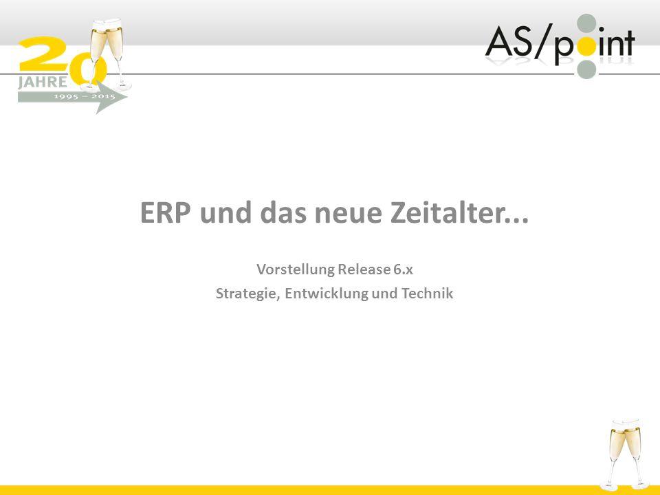 ERP und das neue Zeitalter... Strategie, Entwicklung und Technik