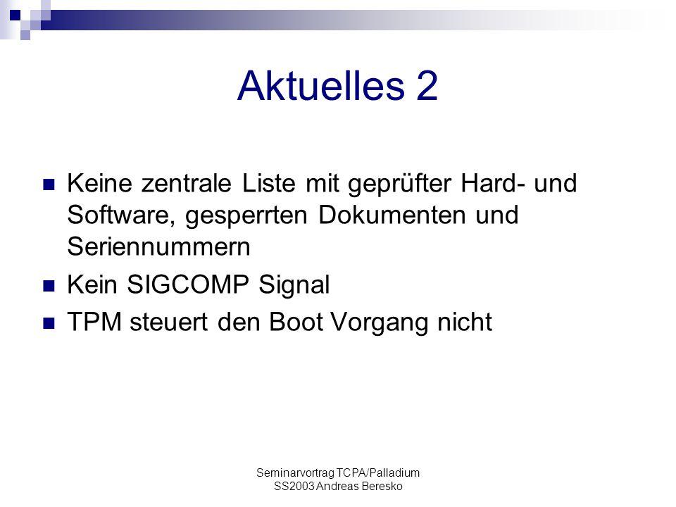 Seminarvortrag TCPA/Palladium SS2003 Andreas Beresko