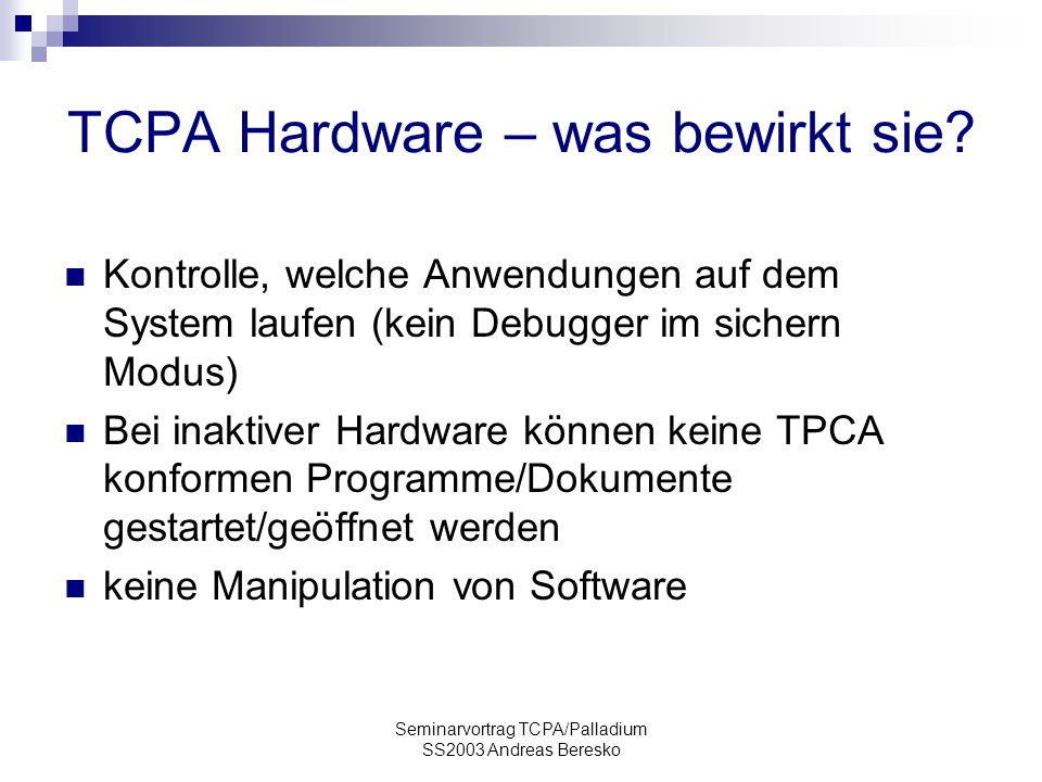 TCPA Hardware – was bewirkt sie