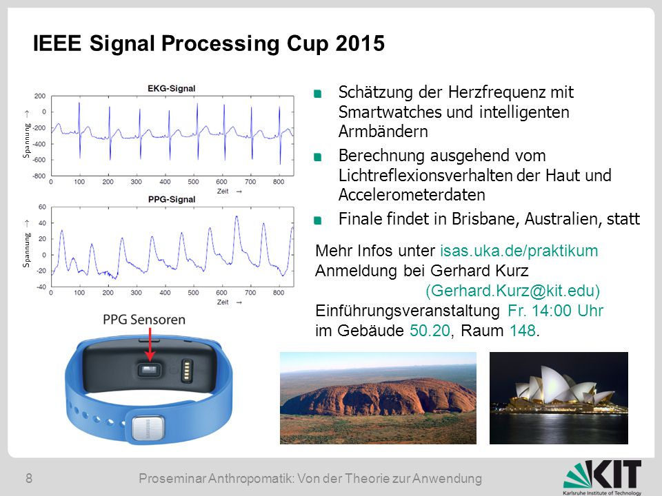 IEEE Signal Processing Cup 2015