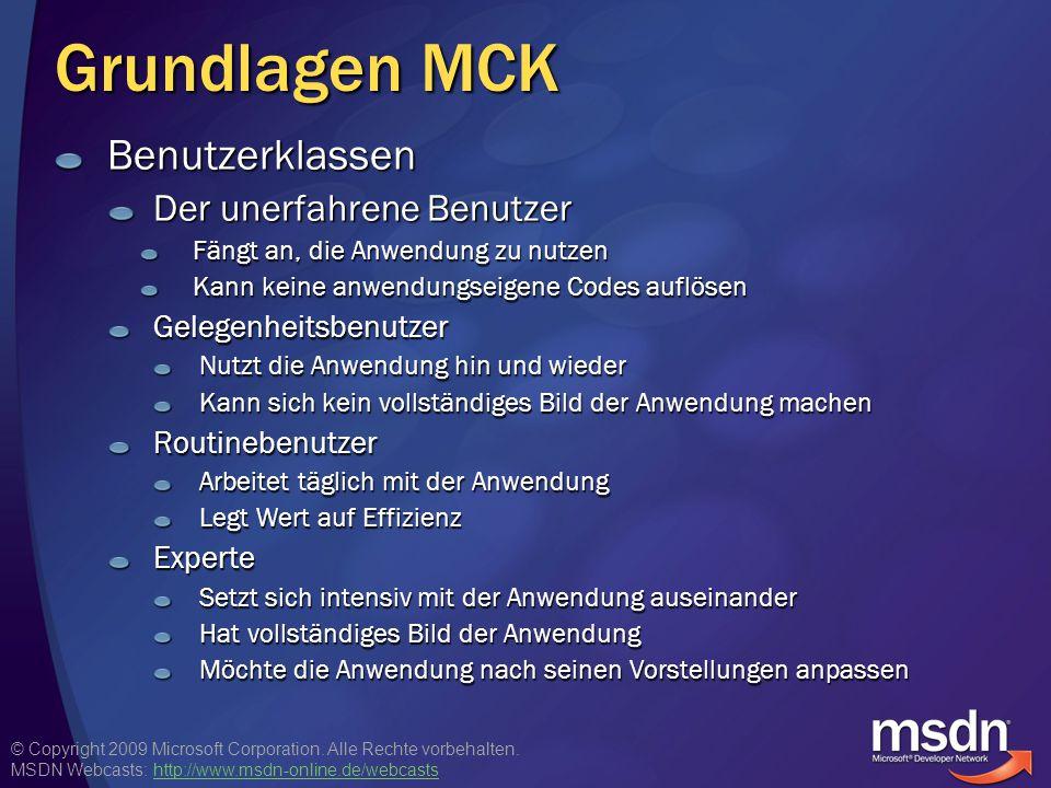 Grundlagen MCK Benutzerklassen Der unerfahrene Benutzer
