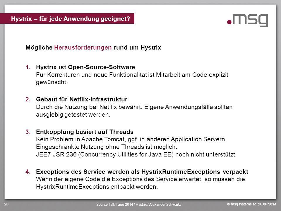 Hystrix – für jede Anwendung geeignet