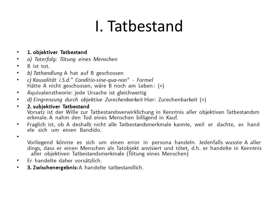 I. Tatbestand 1. objektiver Tatbestand