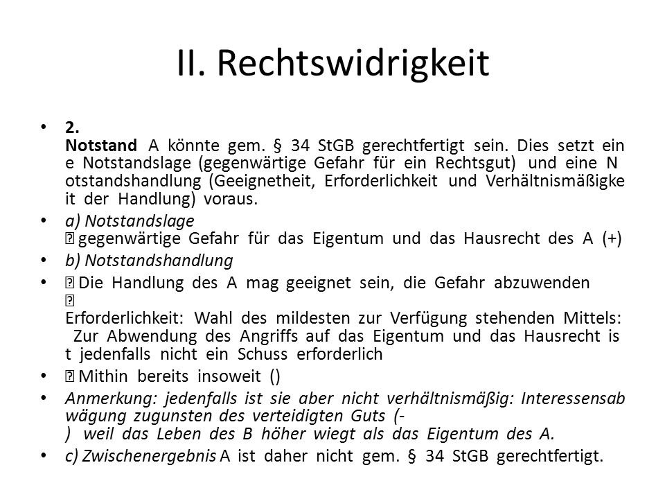 II. Rechtswidrigkeit
