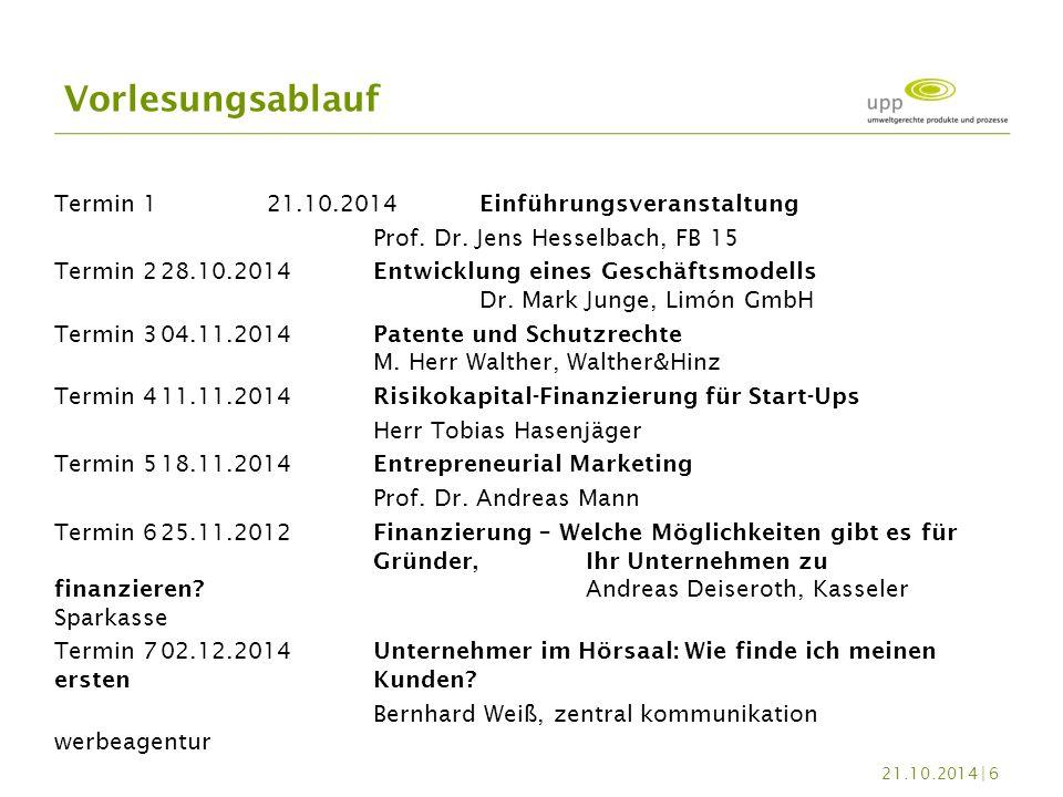 Vorlesungsablauf Termin 1 21.10.2014 Einführungsveranstaltung