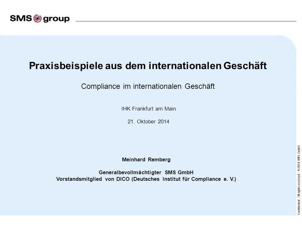 Inhalt Seite. 1. Gründe für die Einführung eines Compliance-Systems. 2. 2. Compliance-System der SMS group.