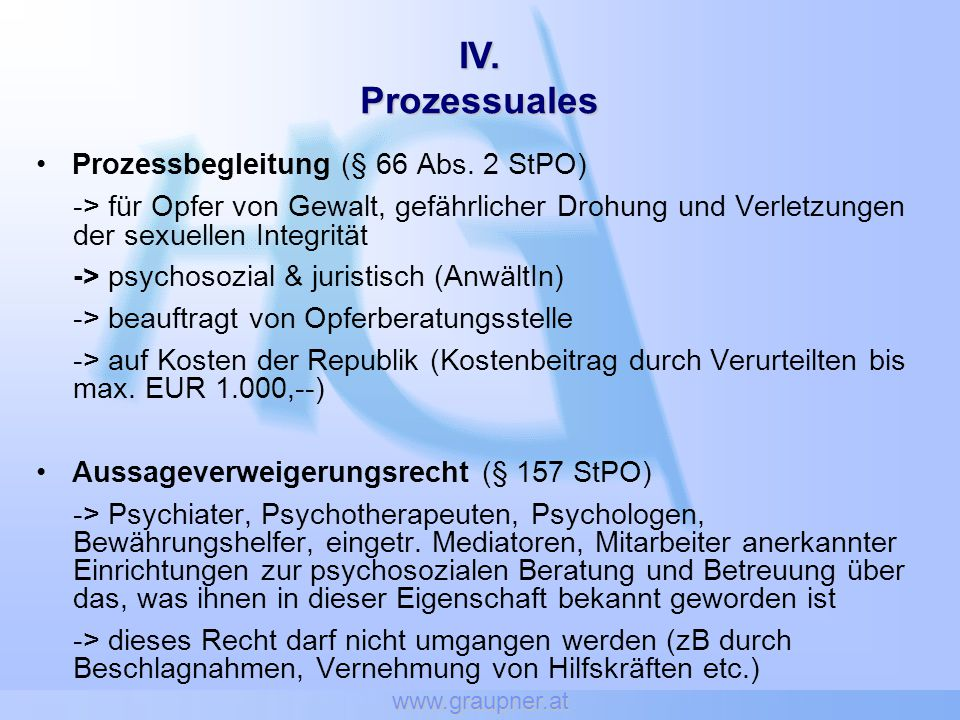 IV. Prozessuales Prozessbegleitung (§ 66 Abs. 2 StPO)