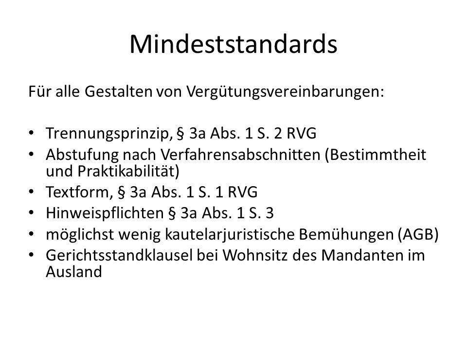 Mindeststandards Für alle Gestalten von Vergütungsvereinbarungen: