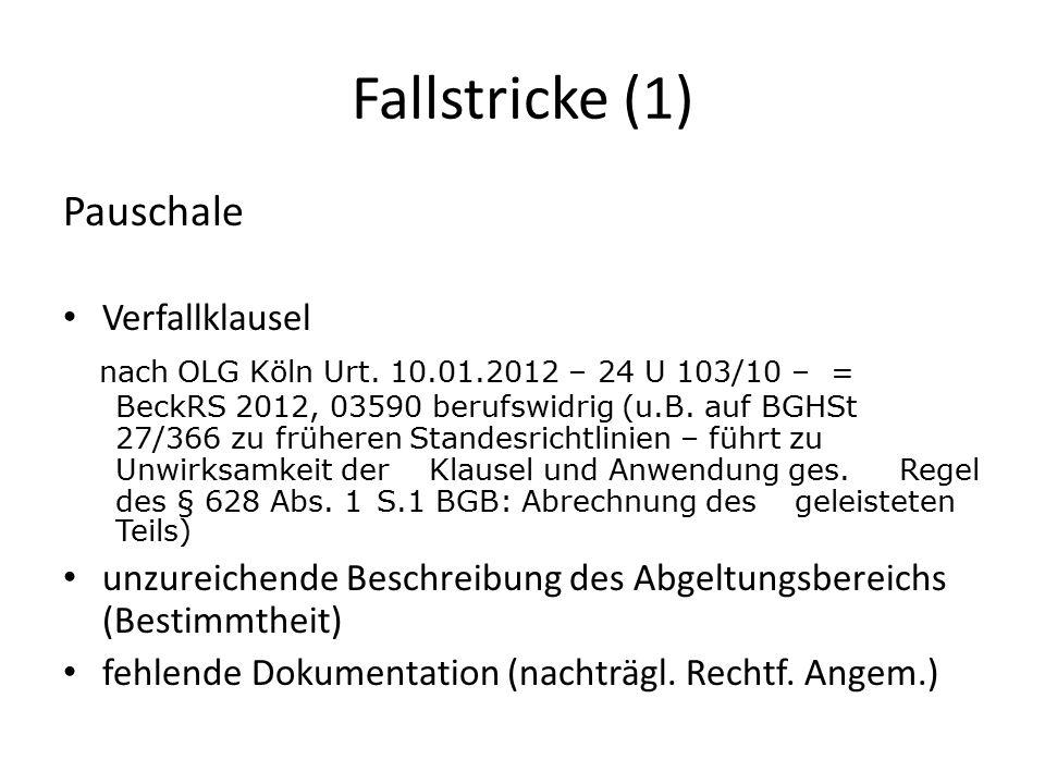 Fallstricke (1) Pauschale Verfallklausel