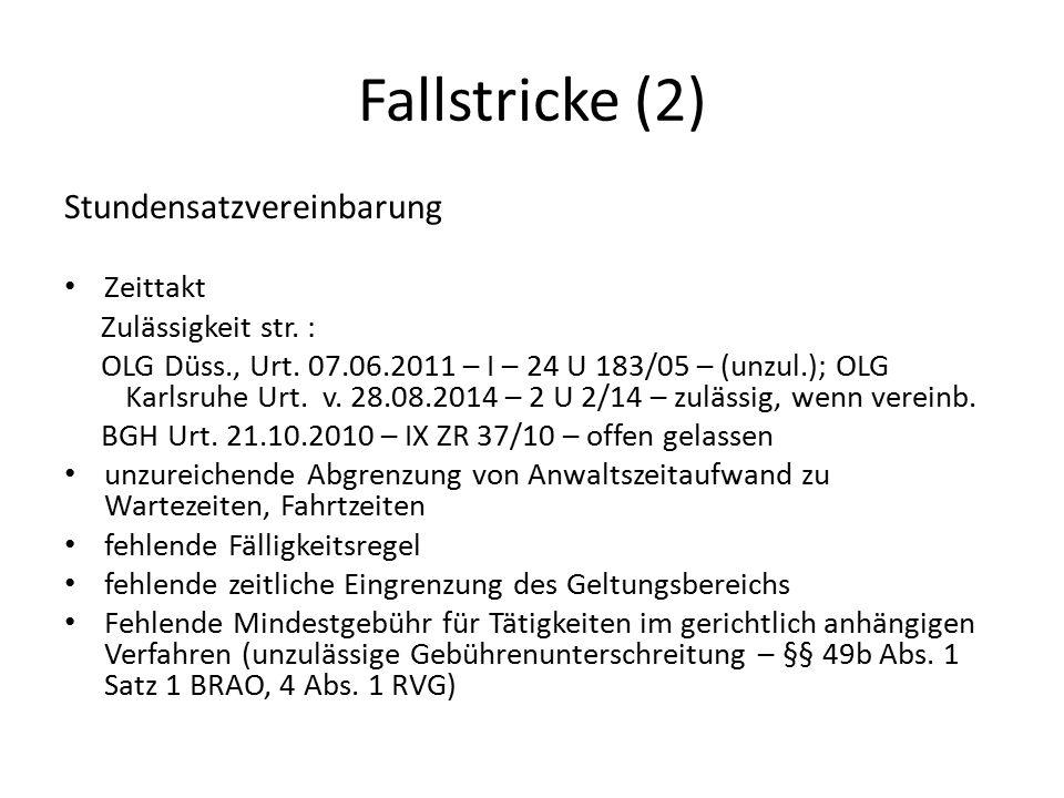 Fallstricke (2) Stundensatzvereinbarung Zeittakt Zulässigkeit str. :