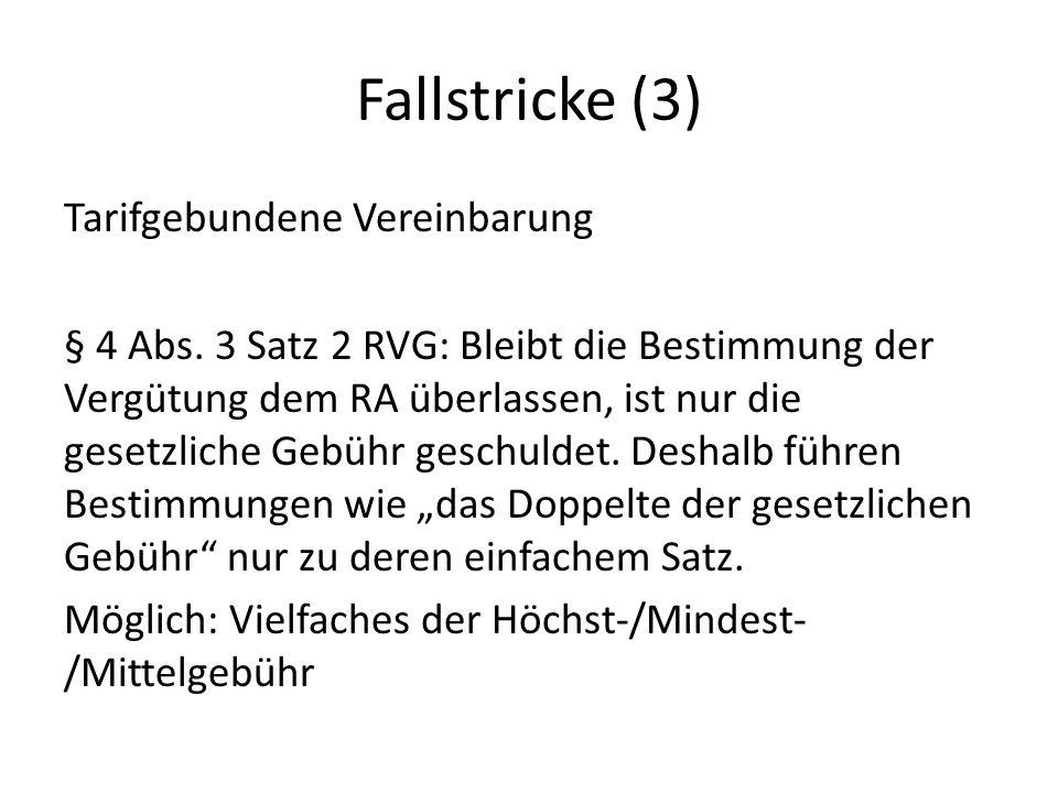 Fallstricke (3) Tarifgebundene Vereinbarung