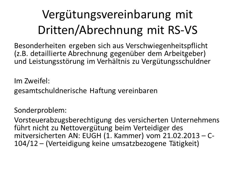 Vergütungsvereinbarung mit Dritten/Abrechnung mit RS-VS