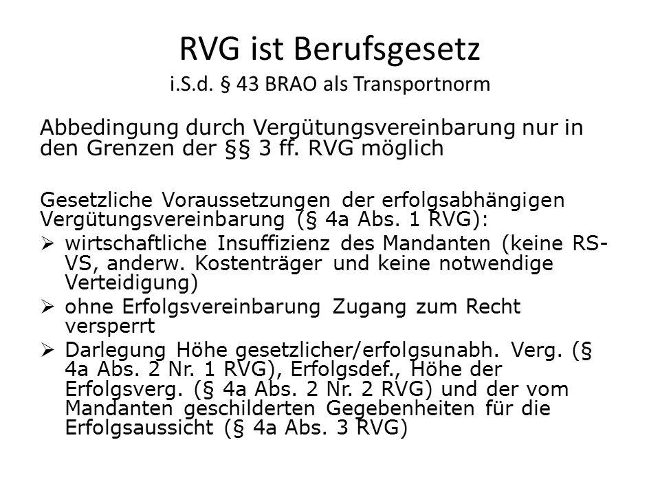 RVG ist Berufsgesetz i.S.d. § 43 BRAO als Transportnorm