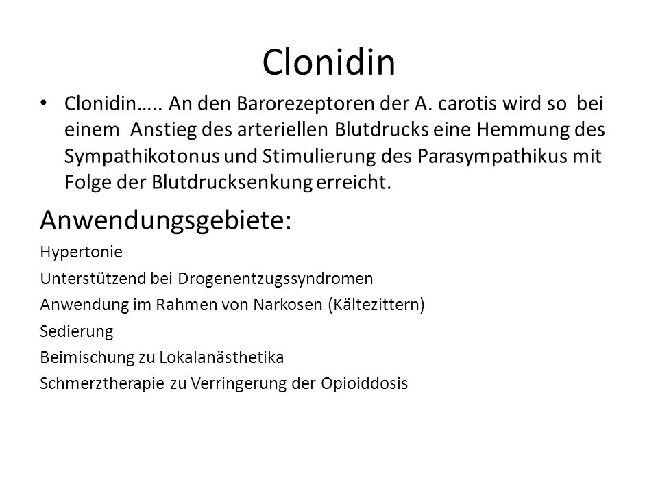 Clonidin Anwendungsgebiete:
