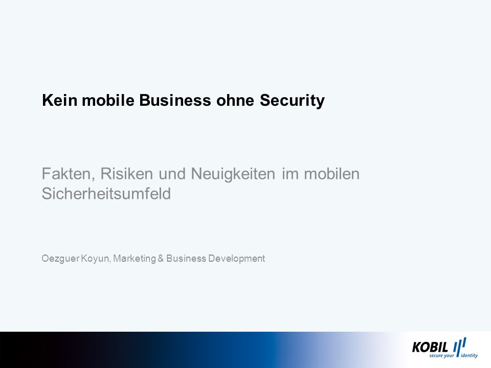 Kein mobile Business ohne Security