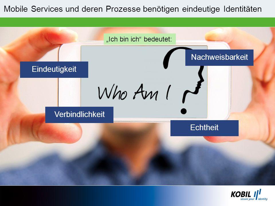 Mobile Services und deren Prozesse benötigen eindeutige Identitäten