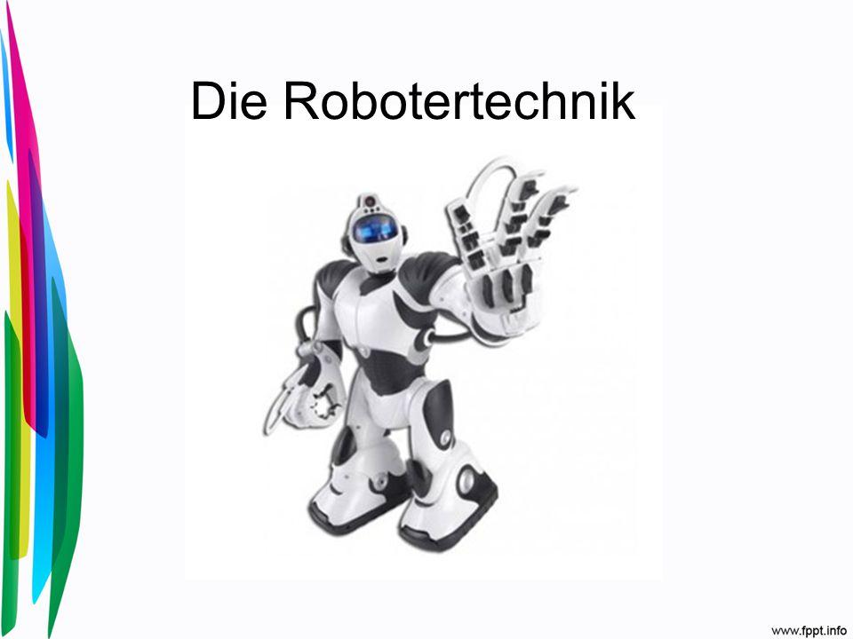 Die Robotertechnik