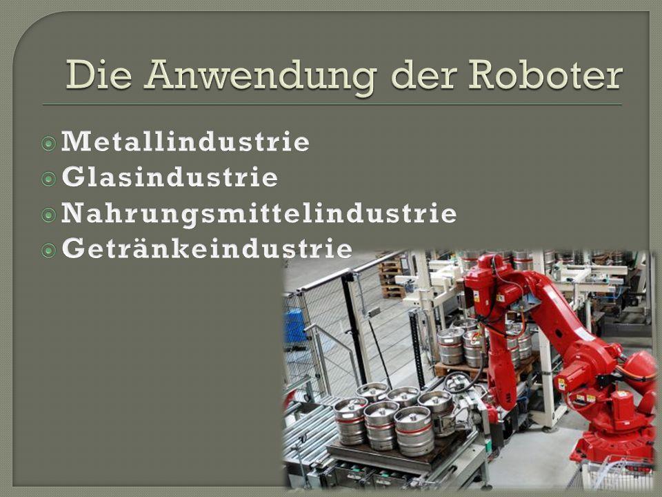 Die Anwendung der Roboter