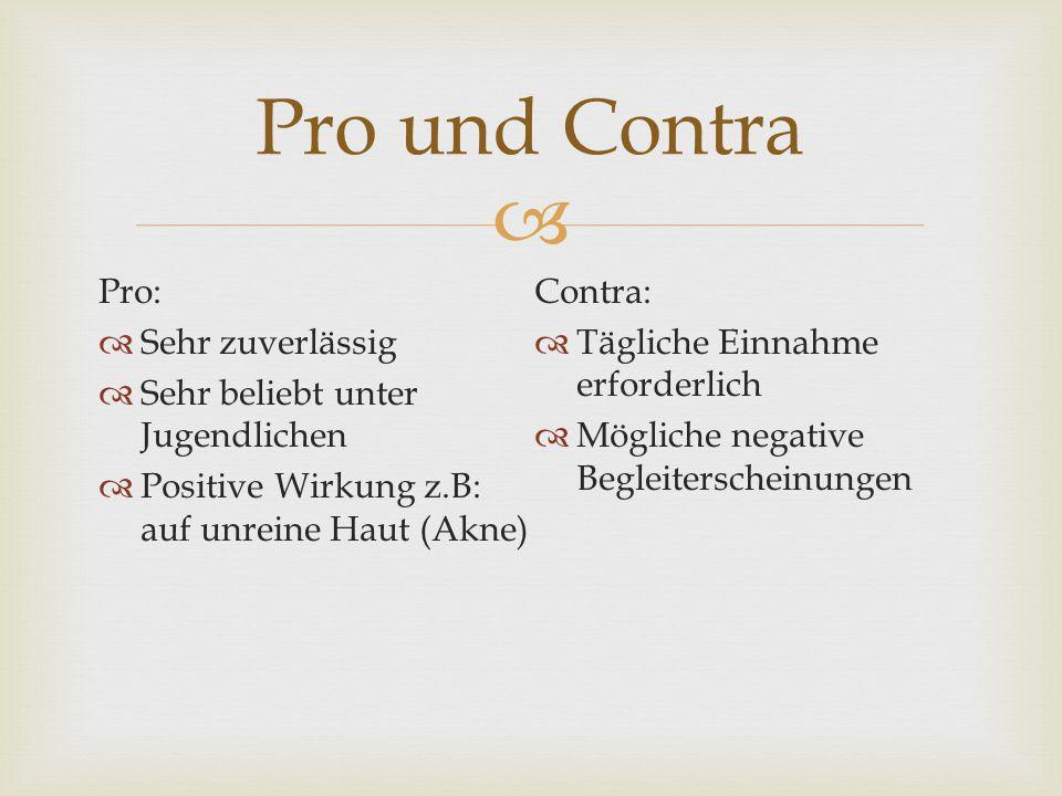 Pro und Contra Pro: Contra: Sehr zuverlässig