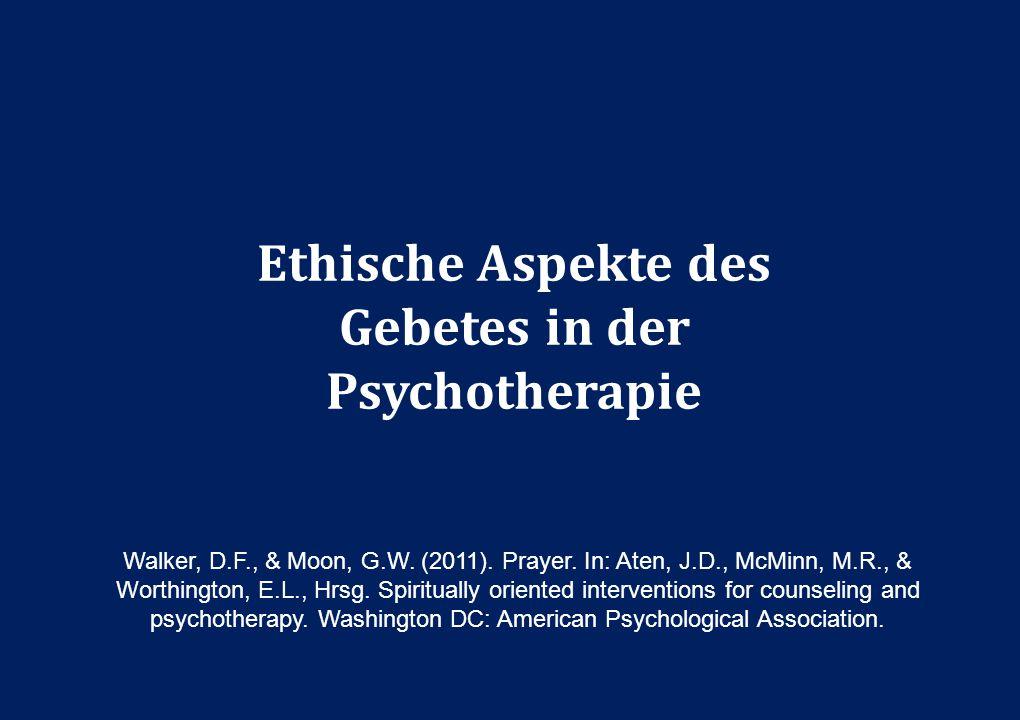 Ethische Aspekte des Gebetes in der Psychotherapie
