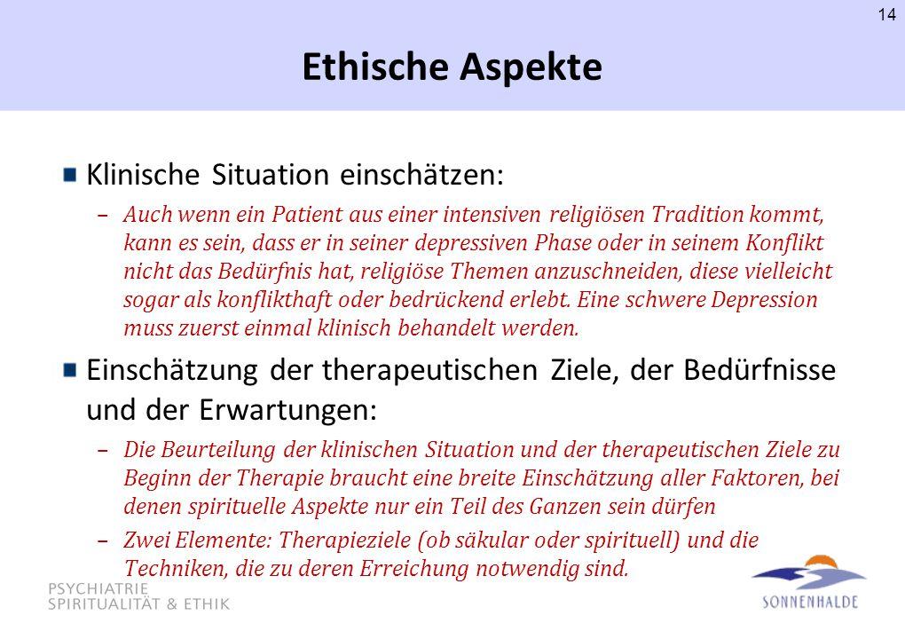 Ethische Aspekte Klinische Situation einschätzen: