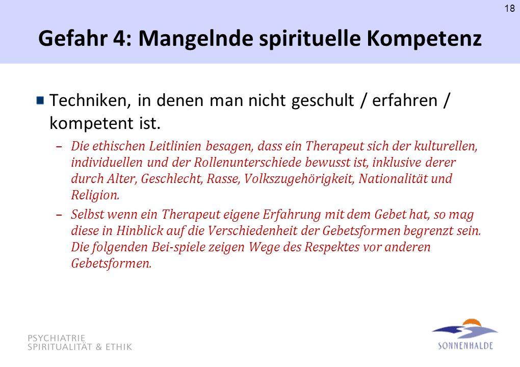 Gefahr 4: Mangelnde spirituelle Kompetenz