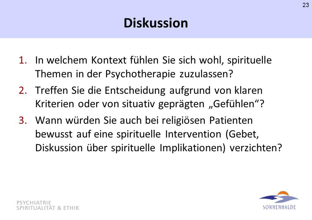 Diskussion In welchem Kontext fühlen Sie sich wohl, spirituelle Themen in der Psychotherapie zuzulassen
