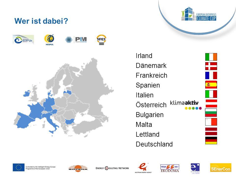 Wer ist dabei Irland Dänemark Frankreich Spanien Italien Österreich