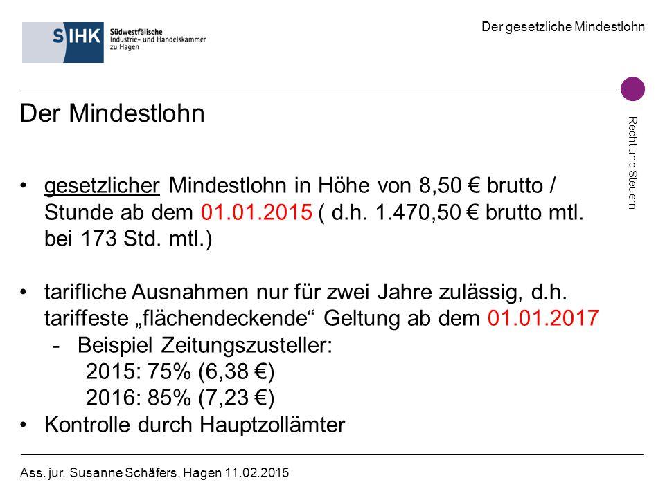 Der Mindestlohn gesetzlicher Mindestlohn in Höhe von 8,50 € brutto / Stunde ab dem 01.01.2015 ( d.h. 1.470,50 € brutto mtl. bei 173 Std. mtl.)