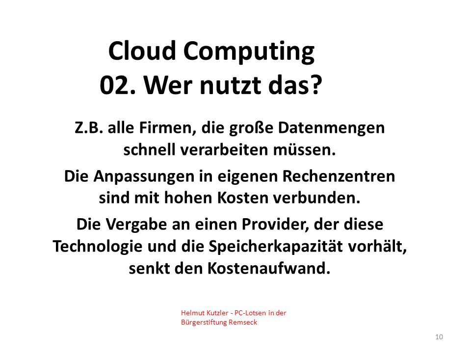Cloud Computing 02. Wer nutzt das