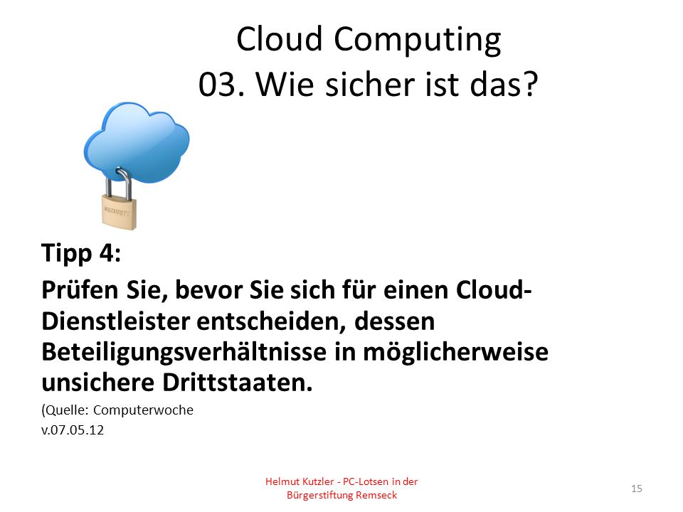 Cloud Computing 03. Wie sicher ist das