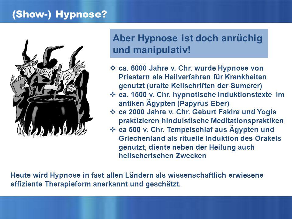 Aber Hypnose ist doch anrüchig und manipulativ!