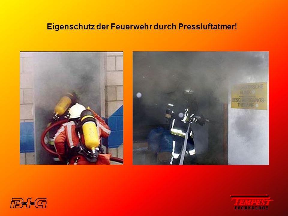 Eigenschutz der Feuerwehr durch Pressluftatmer!