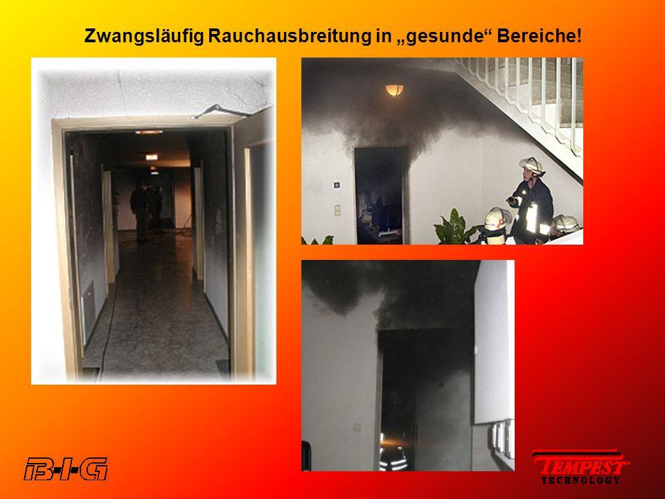 """Zwangsläufig Rauchausbreitung in """"gesunde Bereiche!"""