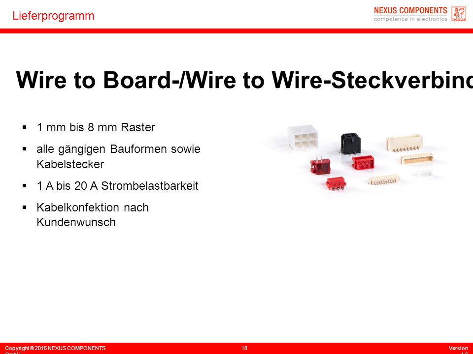 Wire to Board-/Wire to Wire-Steckverbinder