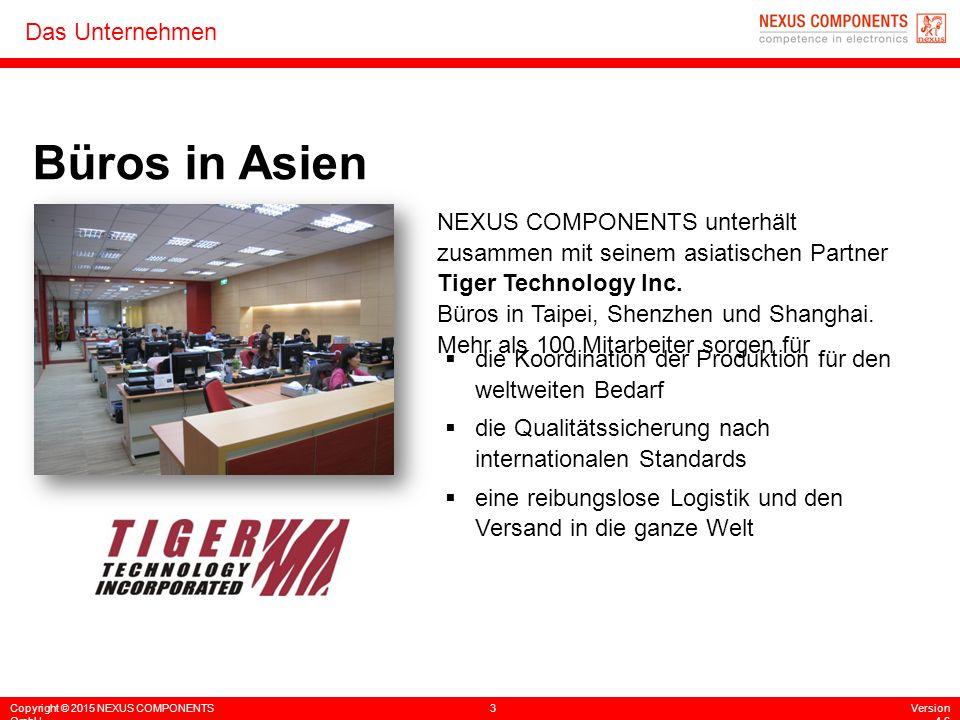 Büros in Asien NEXUS COMPONENTS unterhält zusammen mit seinem asiatischen Partner Tiger Technology Inc.