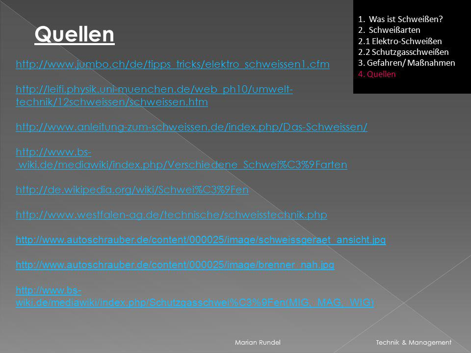 Quellen http://www.jumbo.ch/de/tipps_tricks/elektro_schweissen1.cfm