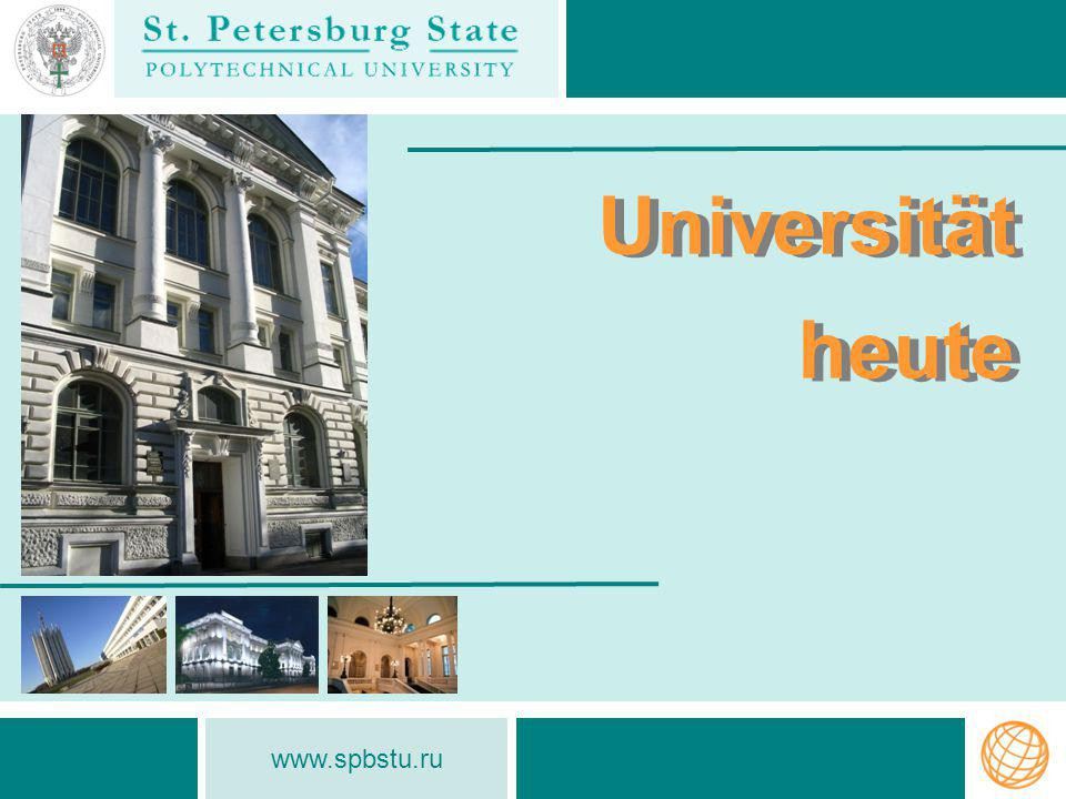 Universität heute www.spbstu.ru