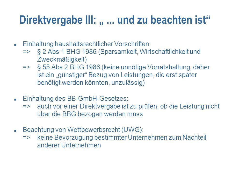 """Direktvergabe III: """" ... und zu beachten ist"""