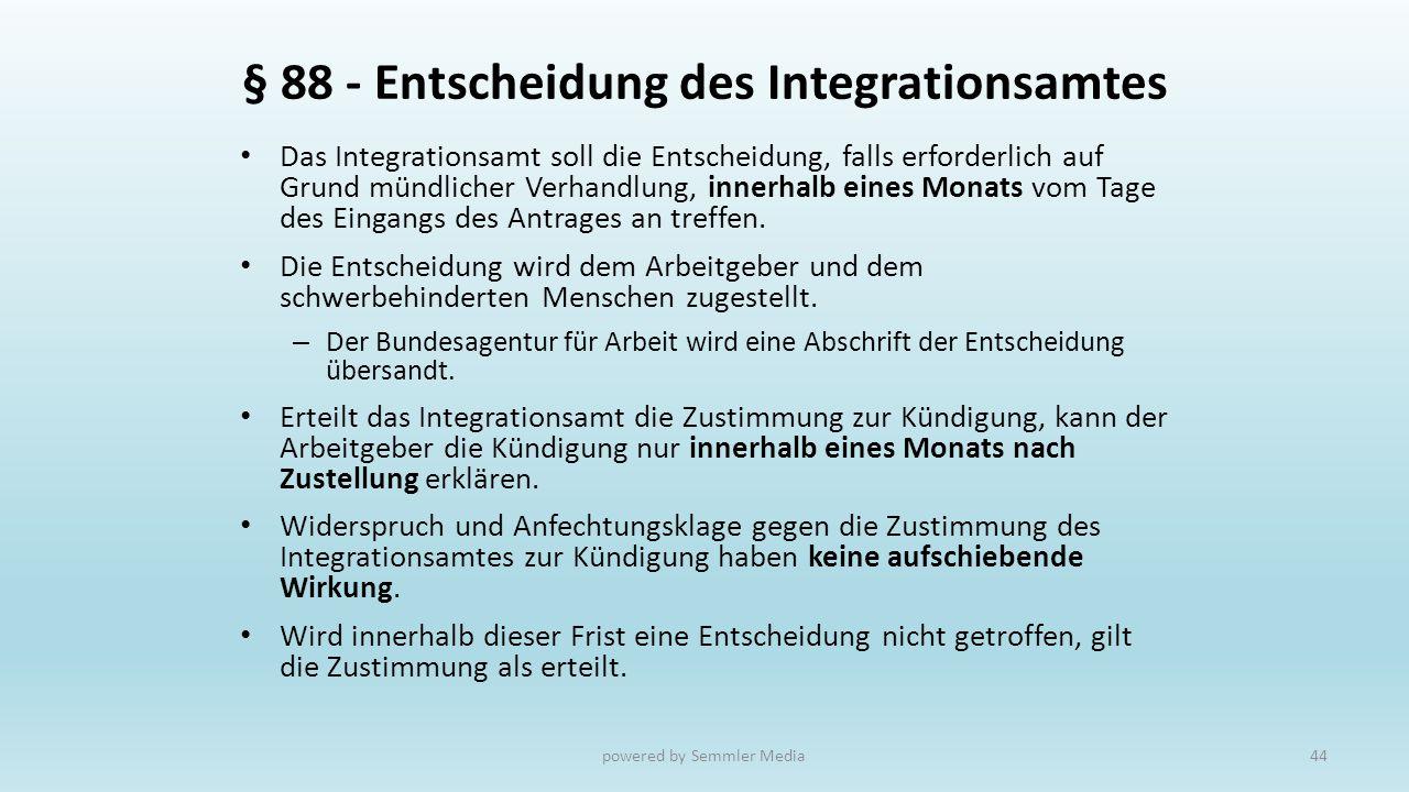 § 88 - Entscheidung des Integrationsamtes