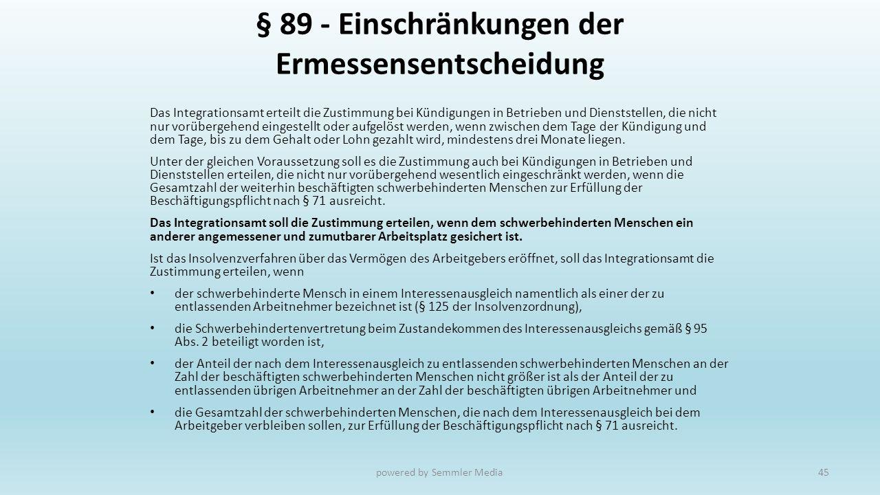 § 89 - Einschränkungen der Ermessensentscheidung