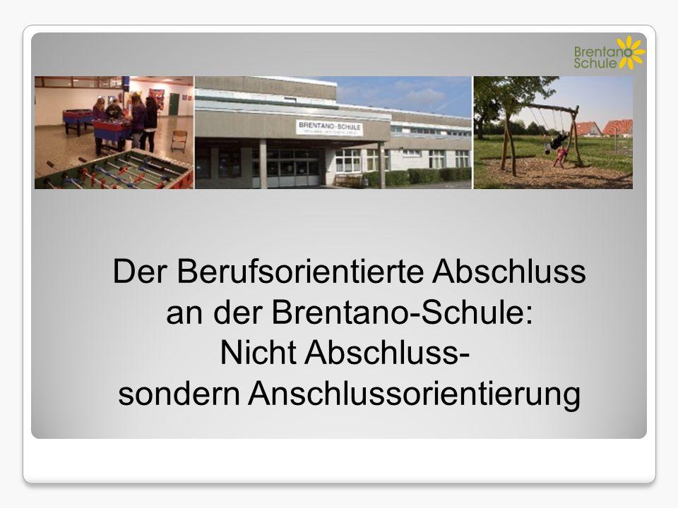 Der Berufsorientierte Abschluss an der Brentano-Schule: