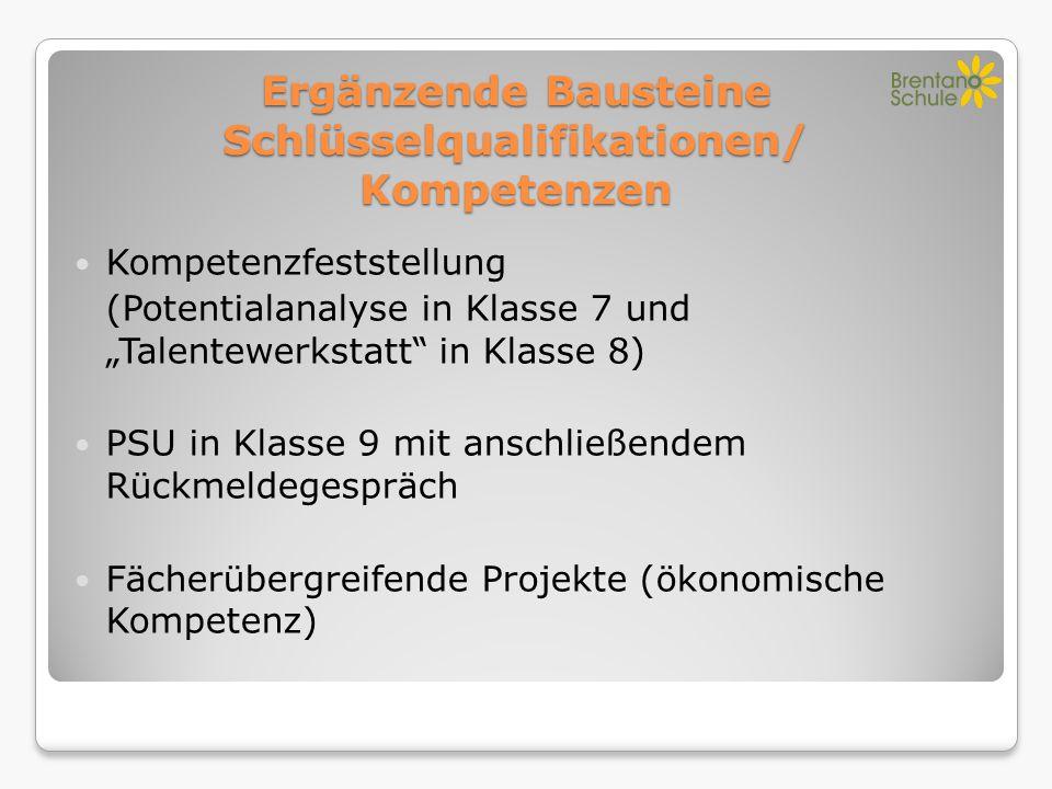 Ergänzende Bausteine Schlüsselqualifikationen/ Kompetenzen