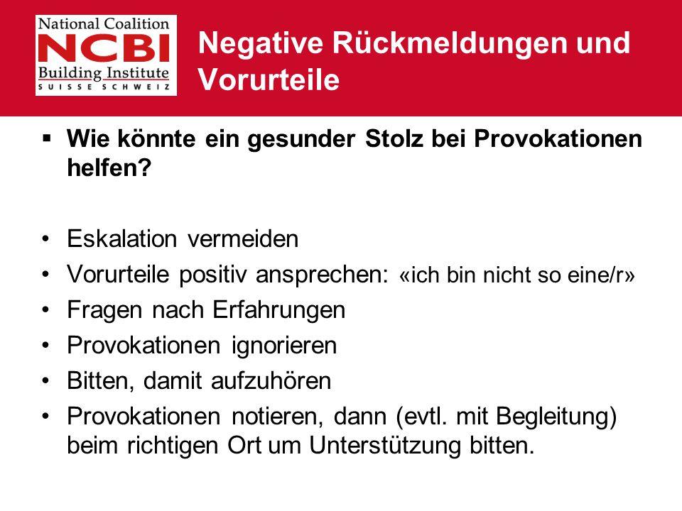 Negative Rückmeldungen und Vorurteile