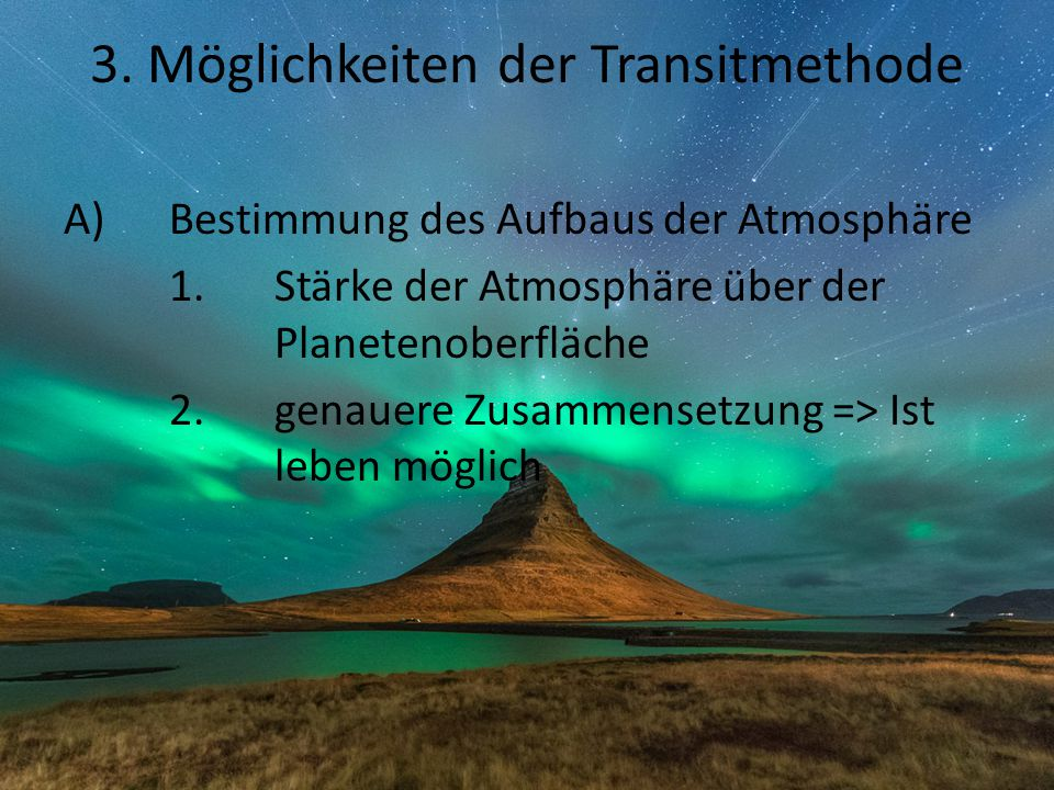 3. Möglichkeiten der Transitmethode